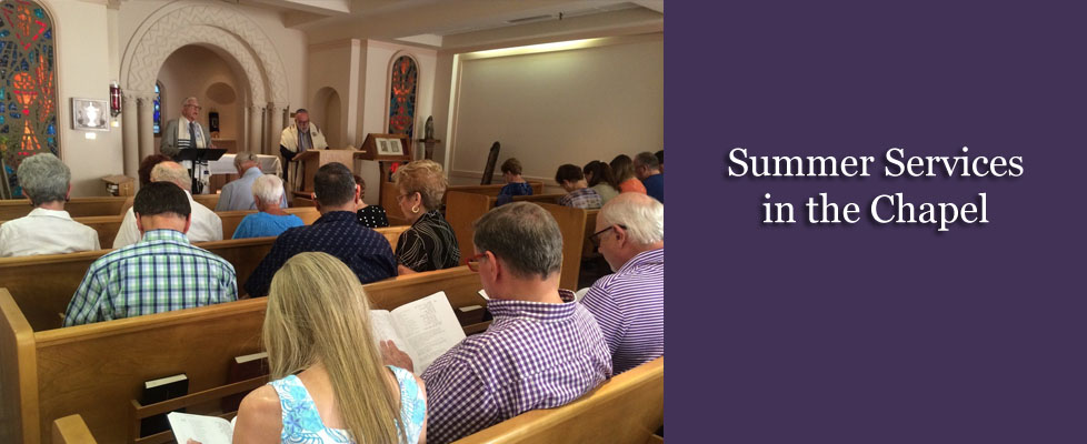 Summer Services in the chapel slide